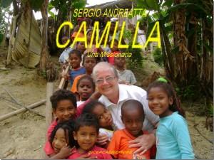 Dal libro: Sergio Andreatta, CAMILLA, Una Missionaria, in via di edizione.