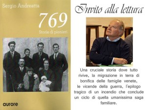 Sergio Andreatta, 769 Storie di pionieri, Aurore Ed., dic. 2014, ppgg.150, II Ed. ppgg. 156 marzo 2015 €. 12